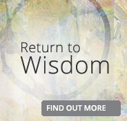 Return to Wisdom